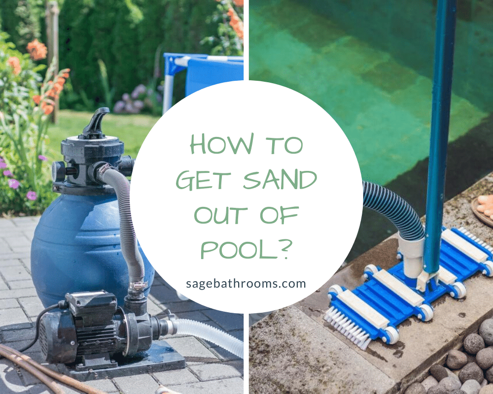 How To Get Sand Out Of Pool?