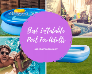 Best Inflatable Pool For Adults