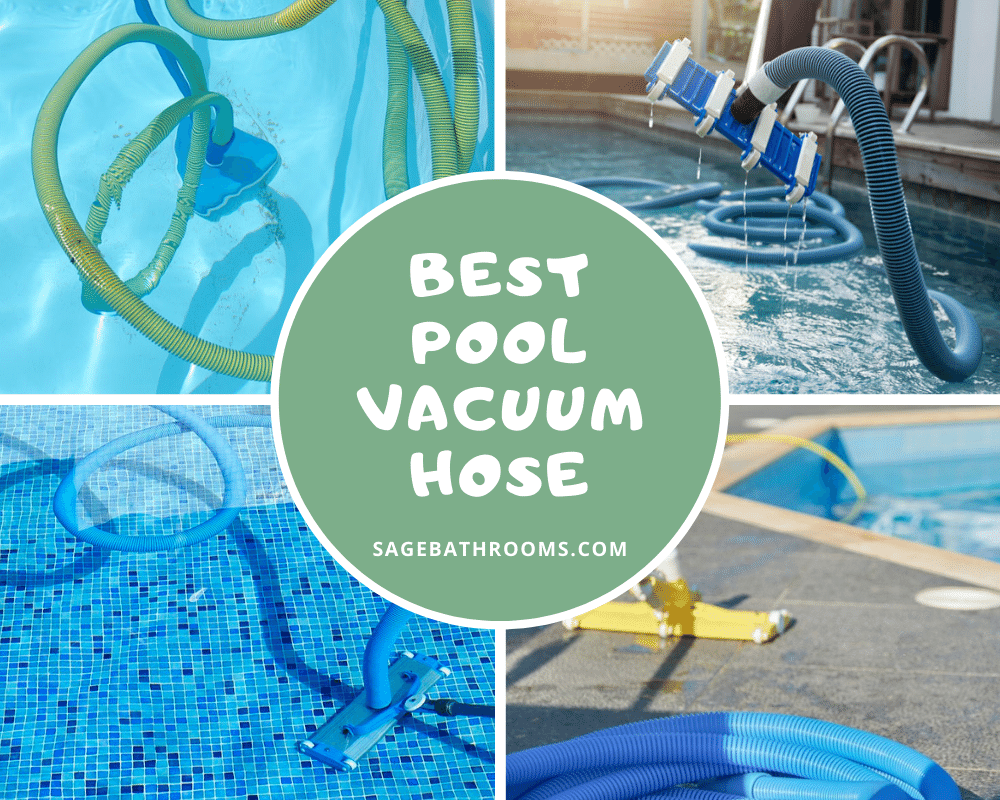 Best Pool Vacuum Hose