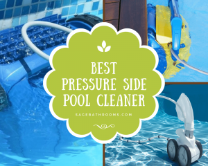 Best Pressure Side Pool Cleaner