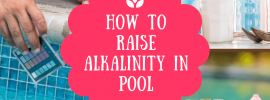 how to raise alkalinity in pool