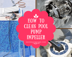How To Clean Pool Pump Impeller