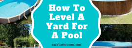 How To Level A Yard For A Pool