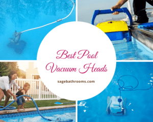 Best Pool Vacuum Heads
